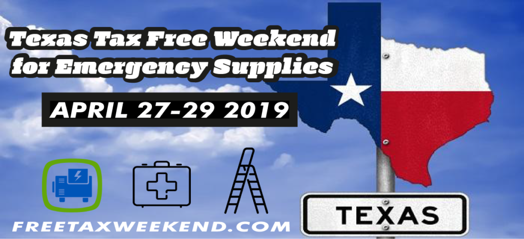 Texas Tax Free Weekend 2019 Emergency Supplies